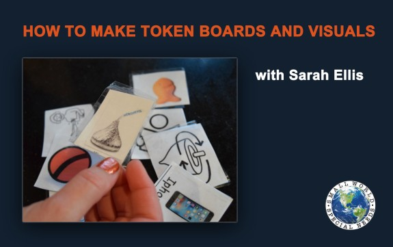 How to Make Visuals and Token Boards : to help children with attention and behavior.